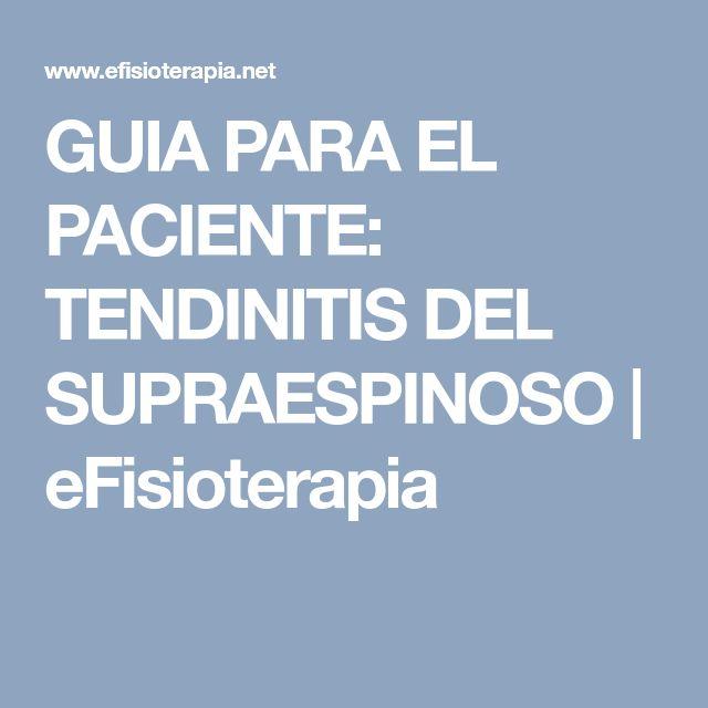 GUIA PARA EL PACIENTE: TENDINITIS DEL SUPRAESPINOSO | eFisioterapia