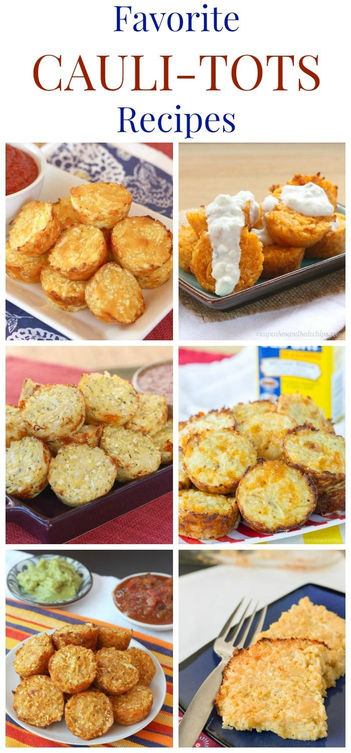 Favorite Cauli-Tots Recipes - six cheesy varieties of cauliflower tots, the healthy version of tater tots.
