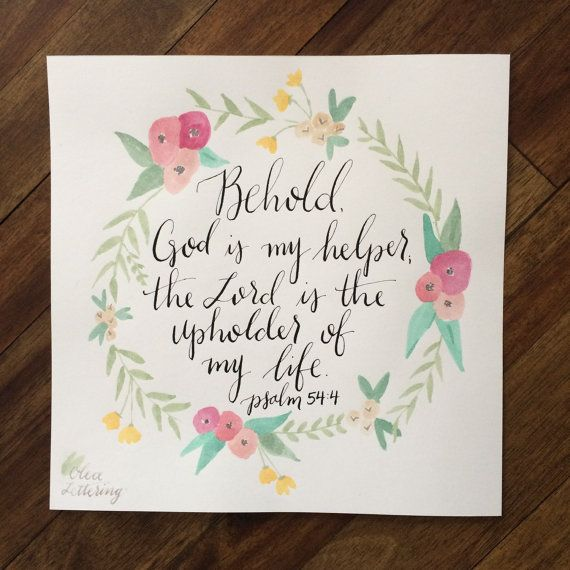 Psalm 54:4 8x8 print by OleaLettering on Etsy