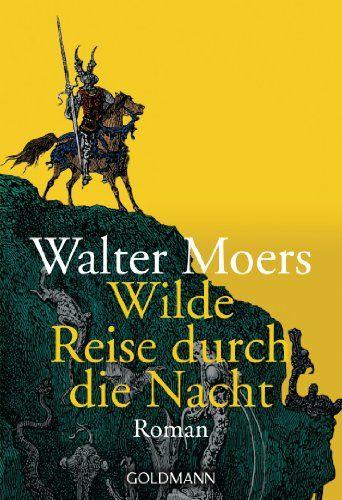 Wilde Reise durch die Nacht: Roman: Amazon.de: Walter Moers: Bücher