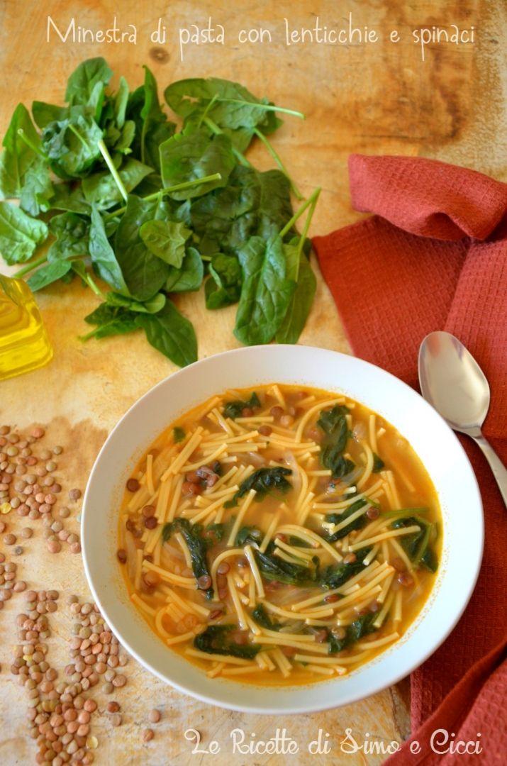 Minestra di pasta con lenticchie e spinaci | Le Ricette di Simo e Cicci