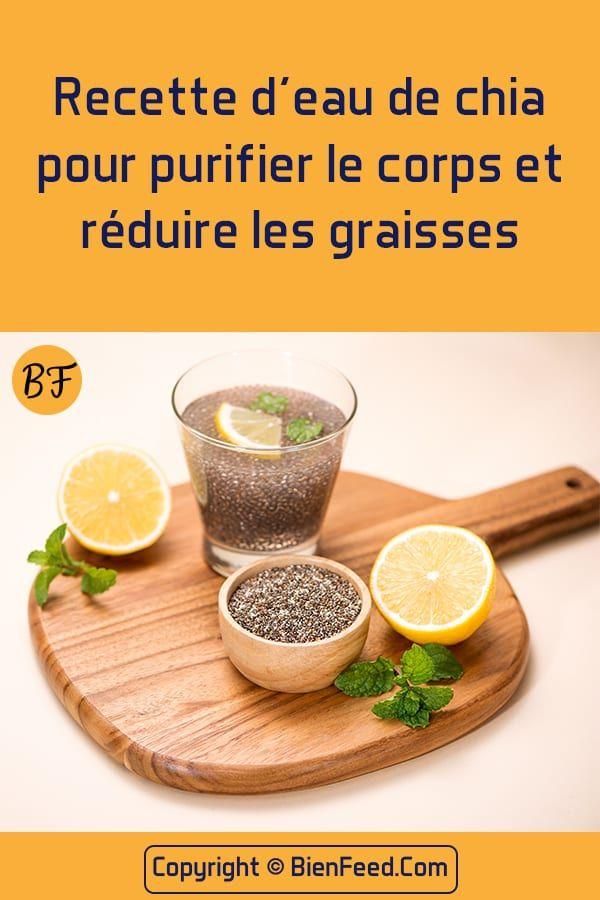 Recette d'eau de chia pour air purifier le corps et réduire les graisses