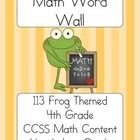 This file contains 113 CCSS math content words for fourth grade. It is subtly frog themed (there is a frog holding I heart Math in each corner) Each word wall card has a math content word and definition, if I could I did include a visual example as well. These cards are designed to be introduced and implemented throughout the entire academic year. I have used word walls for the past few years, and students regularly refer to and utilize the wall.
