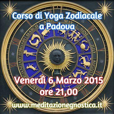 Partecipa: http://www.eventbrite.it/e/biglietti-corso-di-yoga-zodiacale-15747755962