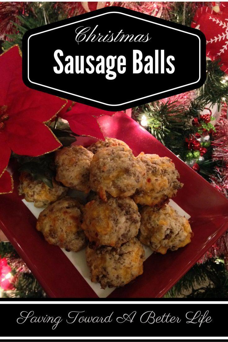 Mom's Christmas Sausage Balls Recipe - Saving Toward A Better Life