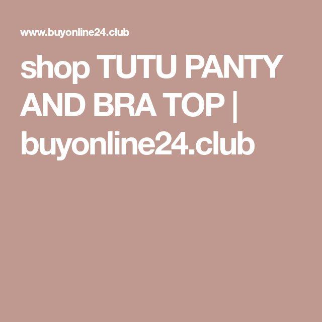 shop TUTU PANTY AND BRA TOP | buyonline24.club
