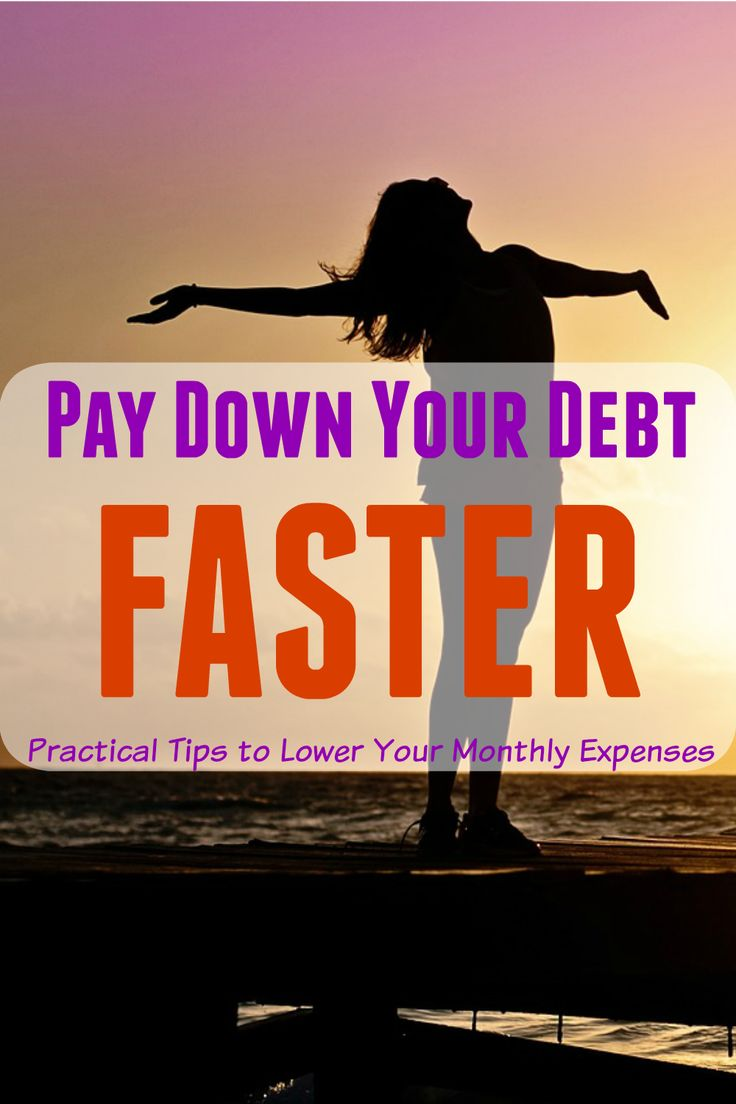 Pay Down Your Debt Faster – Tips on How to Lower Your Monthly Expenses