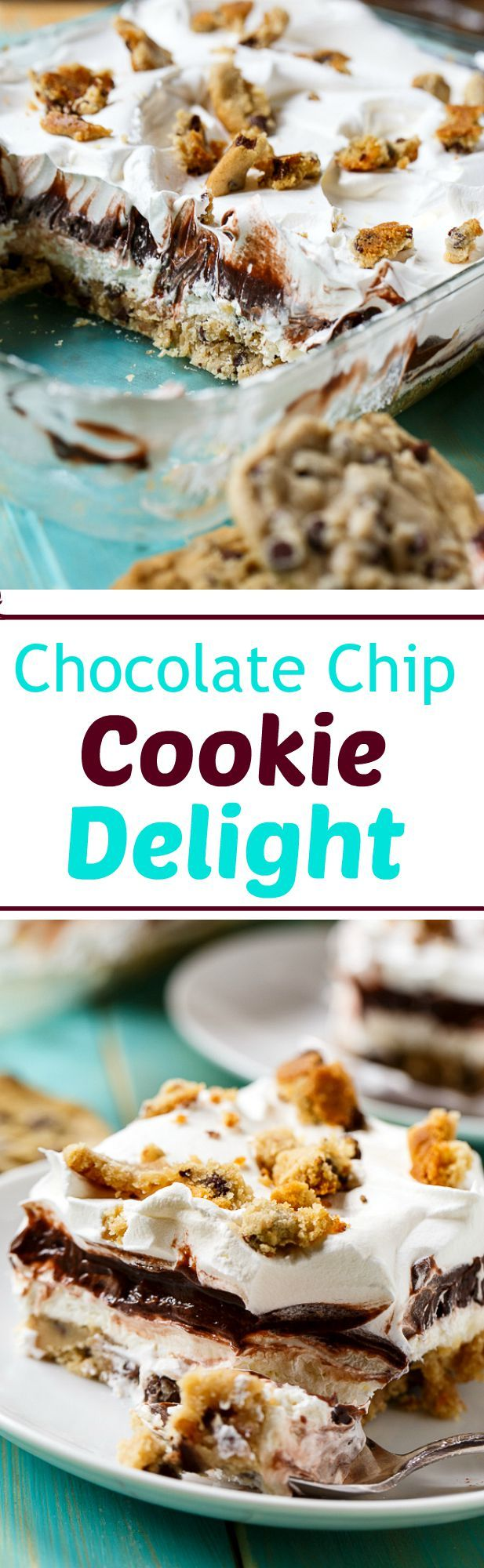 Chocolate Chip Cookie Delight - 4 delicious layers including a soft cookie crust.