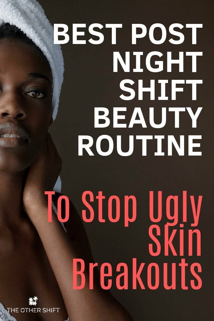 Best Effective Skin Care Products For Night Shift Workers Effective Skin Care Products Night Shift Skin Care Women