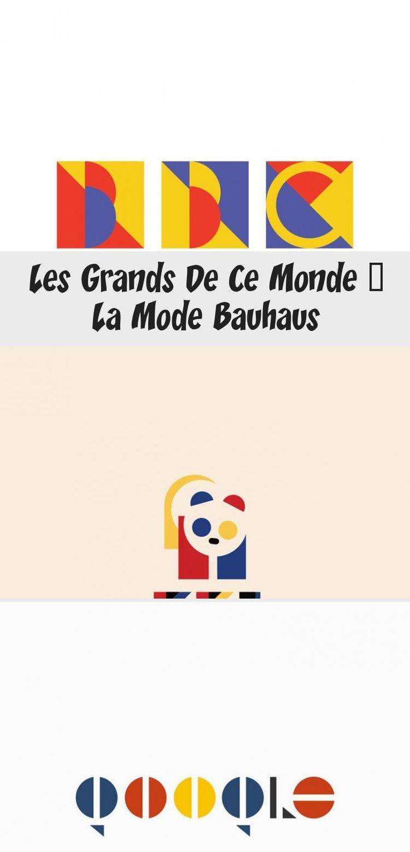 Les grands de ce monde à la mode Bauhaus étapes