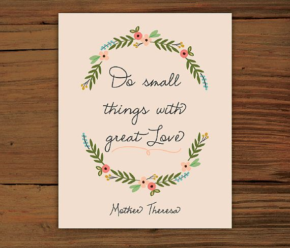 """Small Things with Great Love Poster Print (8"""" x 10"""")"""