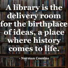 Library Quotes Unique 17 Best Library Wisdom Images On Pinterest  Library Books . Design Inspiration