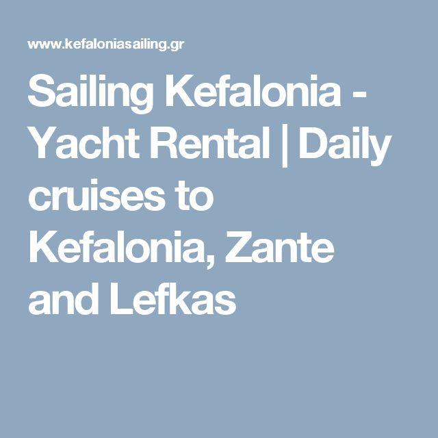 Sailing Kefalonia - Yacht Rental | Daily cruises to Kefalonia, Zante and Lefkas