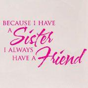 Love my sister!