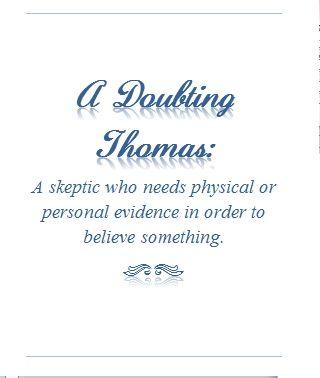 a doubting Thomas