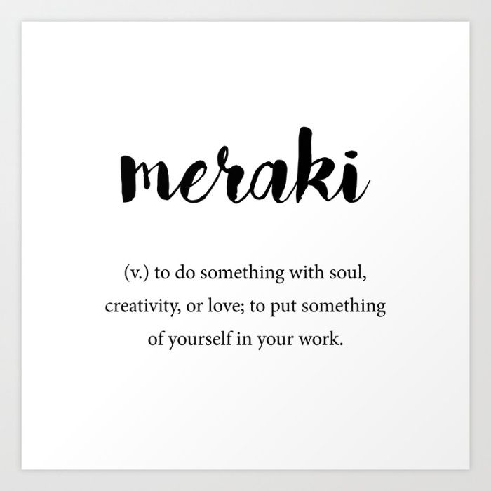 Meraki definition, Creativity Unique Words Dictionary Art Print by Foxandhound…
