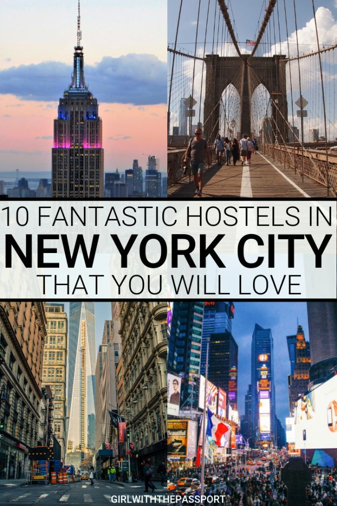10 Of The Best Hostels In Nyc New York Travel New York City Travel Travel