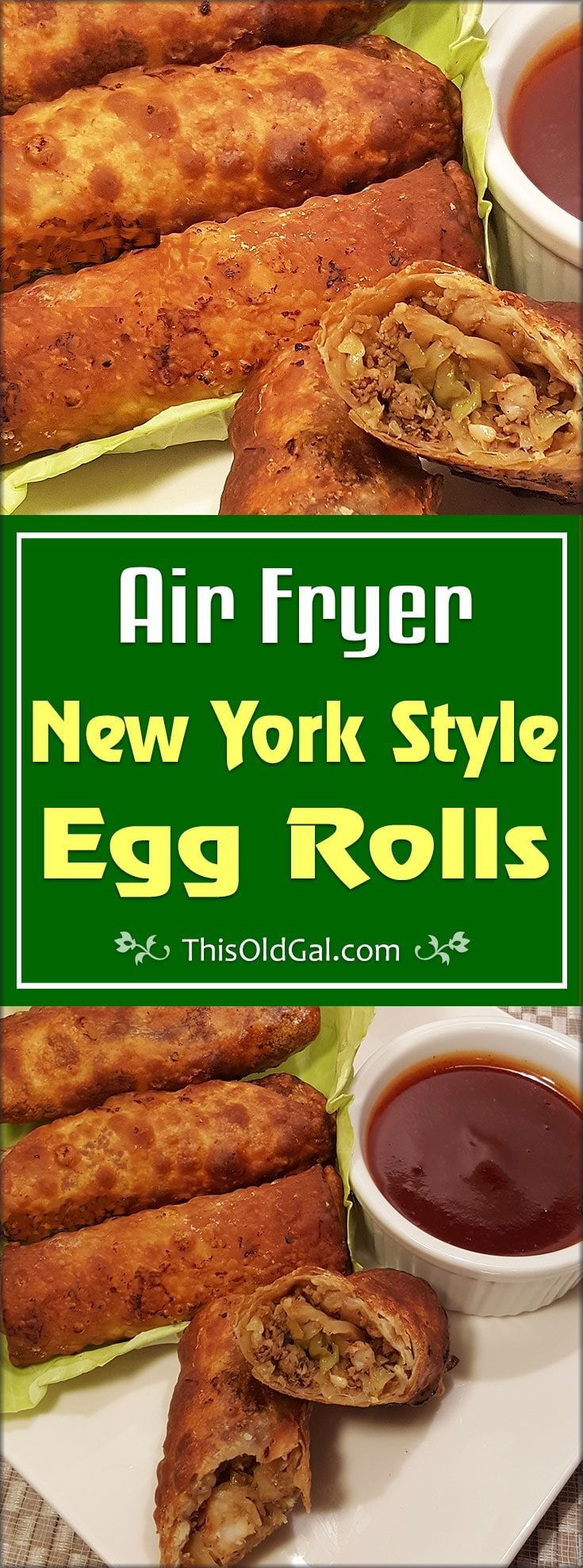 Less calories than deep fried New York Style Egg Rolls, these Air Fryer New York Style Egg Rolls are as close as you can get! via @thisoldgalcooks