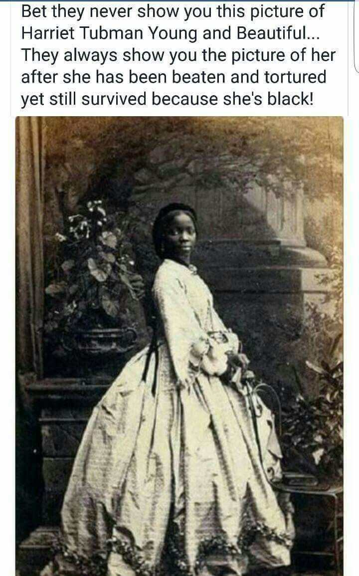 FAKE: The claim. FACT: This is not Harriett Tubman; it is Sarah Forbes Bonetta Davies.