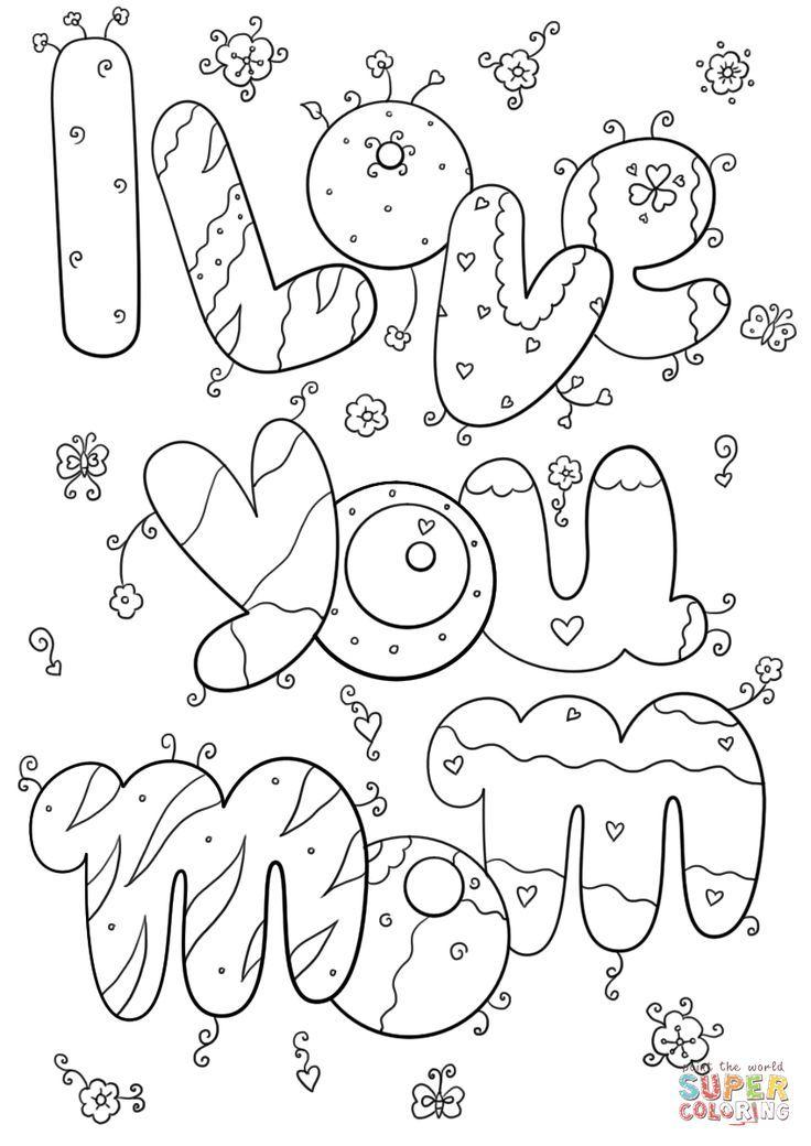 I Love You Mom Coloring Page Free Printable Coloring Pages Printable Valentines Coloring Pages Valentine Coloring Sheets Mom Coloring Pages
