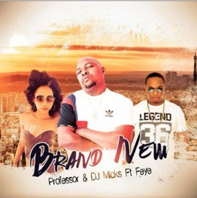 Download Professor - Brand New Ft  Fey, DJ Micks | Download