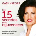 megustaleer - Los 15 secretos para rejuvenecer - Gaby Vargas