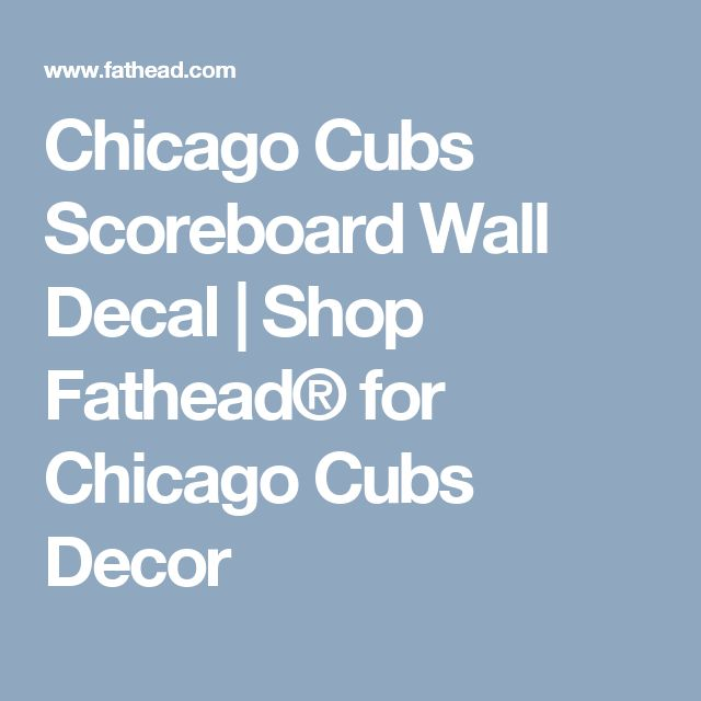 Chicago Cubs Scoreboard Wall Decal | Shop Fathead® for Chicago Cubs Decor