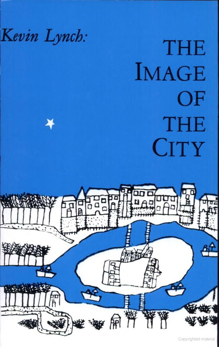 The Image of the City - Kevin Lynch - Google Books