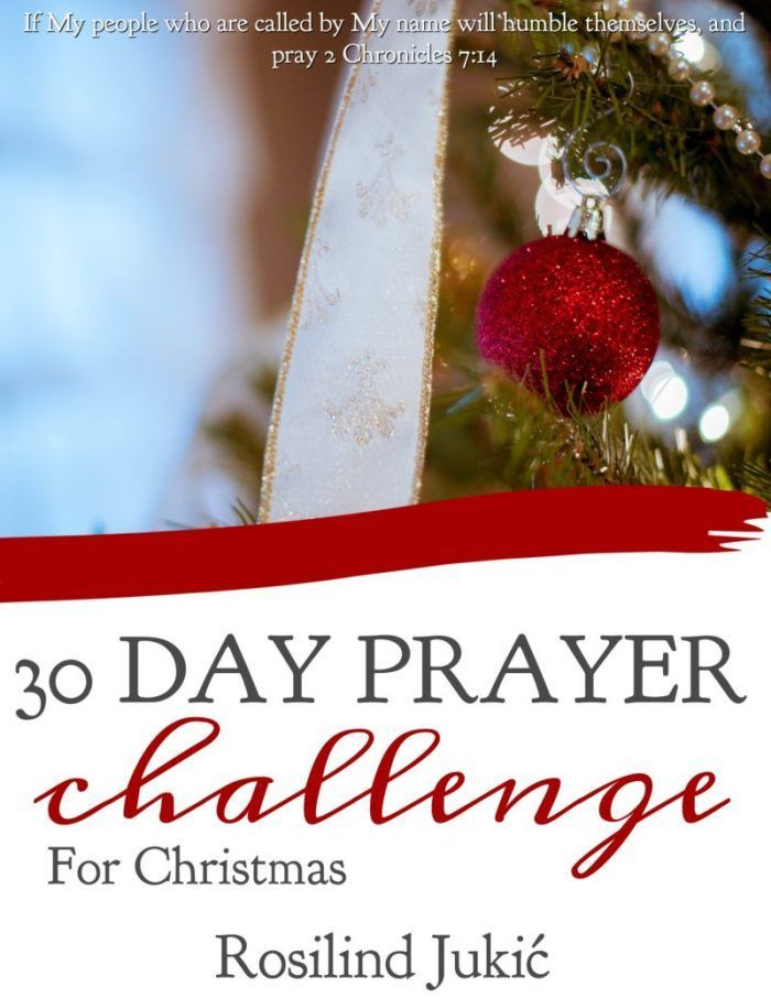 30 Day Prayer Challenge for Christmas | Encouragement for Moms ...