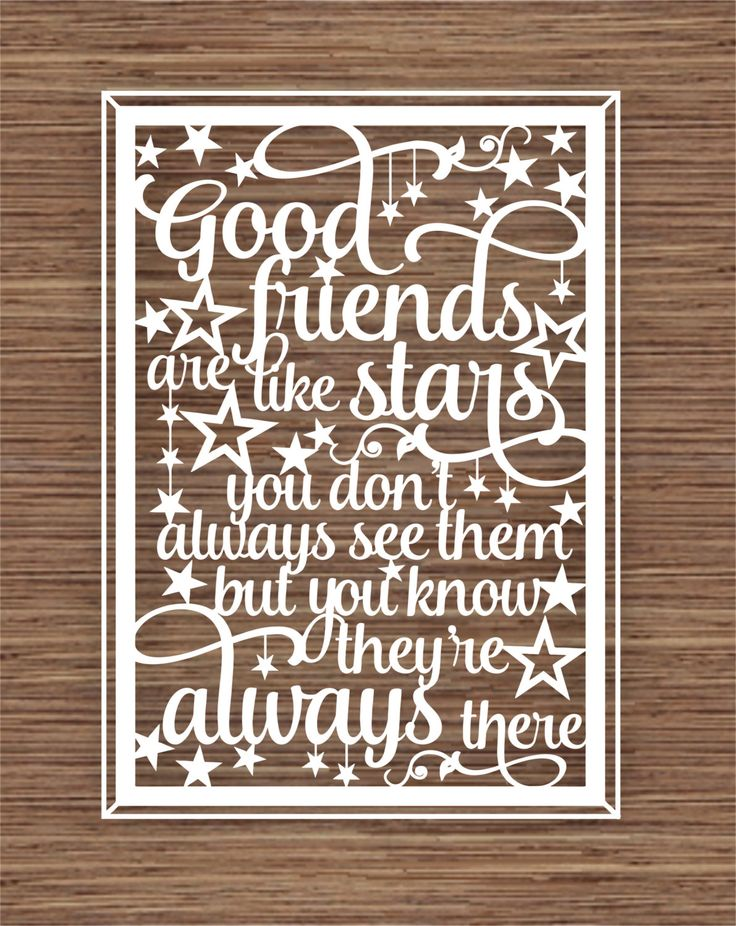 Good friends are like stars, you don't always see them but you know they're always there PDF SVG Instant Download Digital Papercut Template by ArtyCuts on Etsy