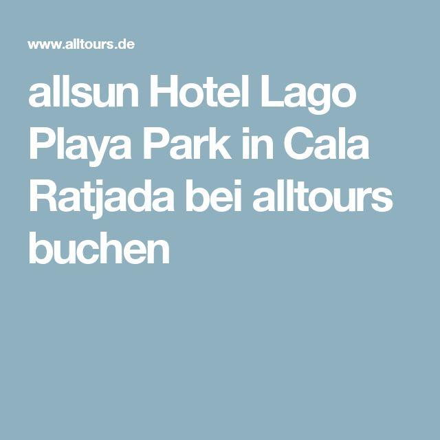 allsun Hotel Lago Playa Park in Cala Ratjada bei alltours buchen