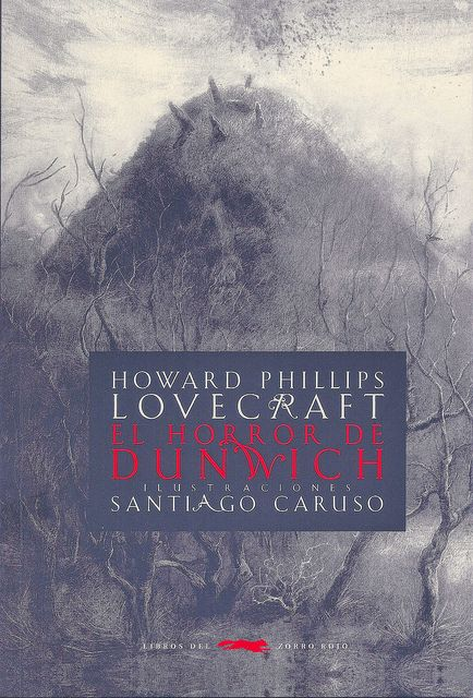 H.P. Lovecraft: El horror de Dunwich. Spanish translation of The Dunwich Horror.