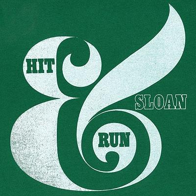Sloan - Hit & Run EP [Album Cover]