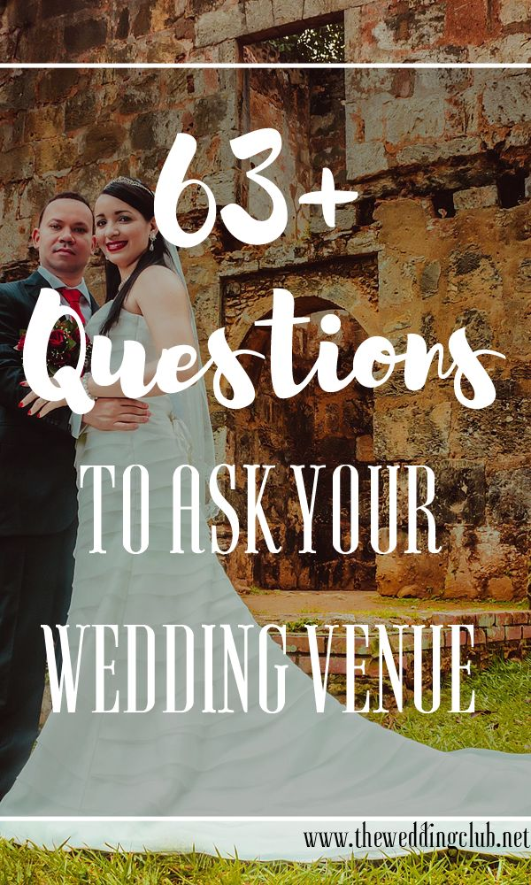 60+ Questions to ask your wedding venue