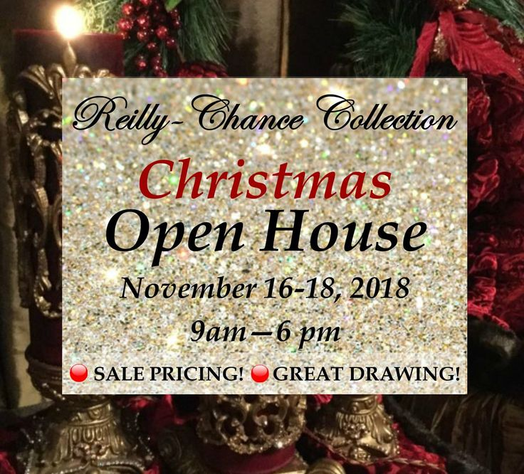 Come Join Us For Our CHRISTMAS TREASURE TROVE Open House