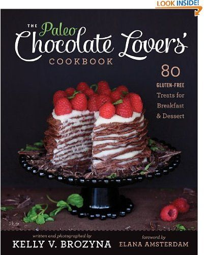 Paleo Chocolate Lovers Cookbook Gluten Free