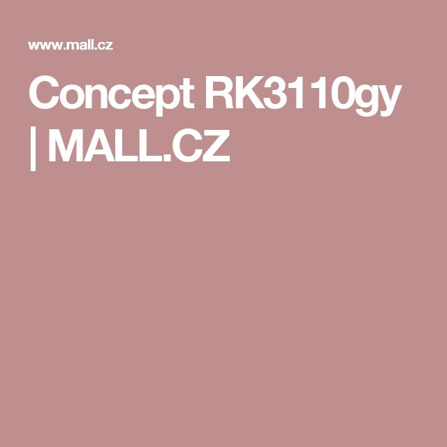 Concept   RK3110gy  | MALL.CZ