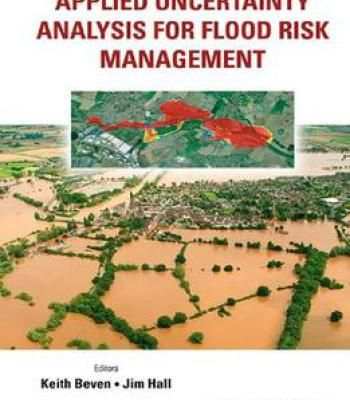 Applied Uncertainty Analysis For Flood Risk Management PDF