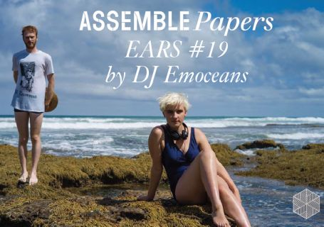 Gentle Collisions Mix by DJ Emoceans for Assemble Papers. Melbourne artist Sheena Colquhoun, a.k.a. DJ Emoceans, is always up for a conversation about why pop music is important. In this special mix for Assemble Papers, she deviates from the party tunes you can usually see her playing around town with this mix inspired by women who twist language into poetry into music. So grab a glass of wine and hop in. The water's warm. Let's get Emoceanal.