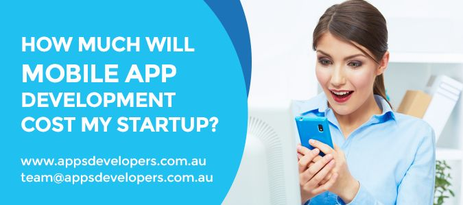 How Much will Mobile App Development Cost my Startup?