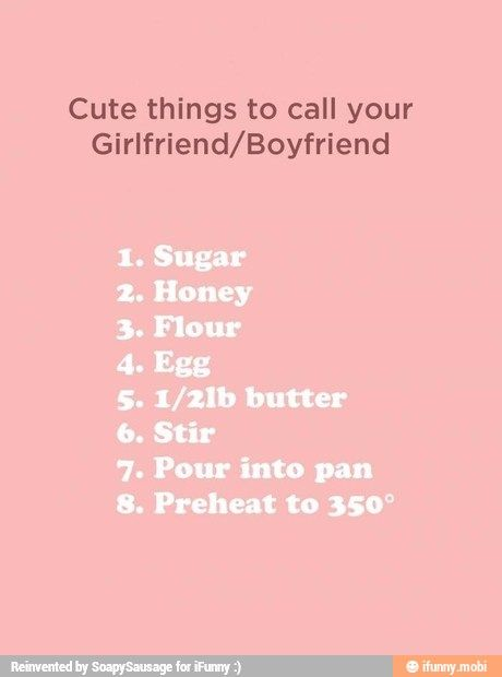 Cute things to call your boyfriend/girlfriend