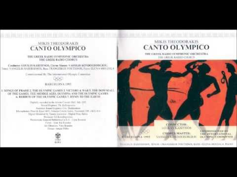 CANTO OLYMPICO 1992 CANTO OLYMPICO, AST 287 Composition: 1990-1991 in Athens Music by Mikis Theodorakis Poems: Dimitra Manda (01, 05) Mikis Theodorakis (02, ...