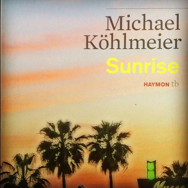 Das ist eines meiner lieblingsbücher. Sunrise von Michael köhlmeier