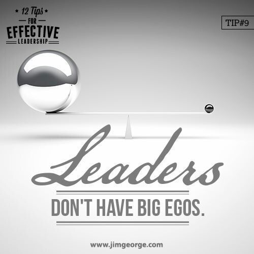 #Leaders don't have big egos. #Leadership101 #EffectiveLeadership #Leadership
