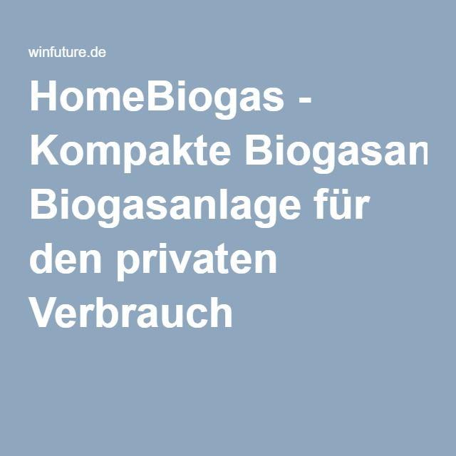 HomeBiogas - Kompakte Biogasanlage für den privaten Verbrauch