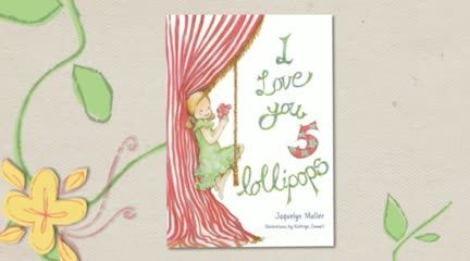 The official video book trailer for 'I Love You 5 Lollipops'