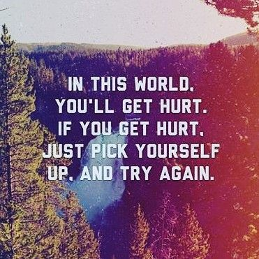 If you get hurt do this. #hurt #pain #nevergiveup  #success  #selfmotivation