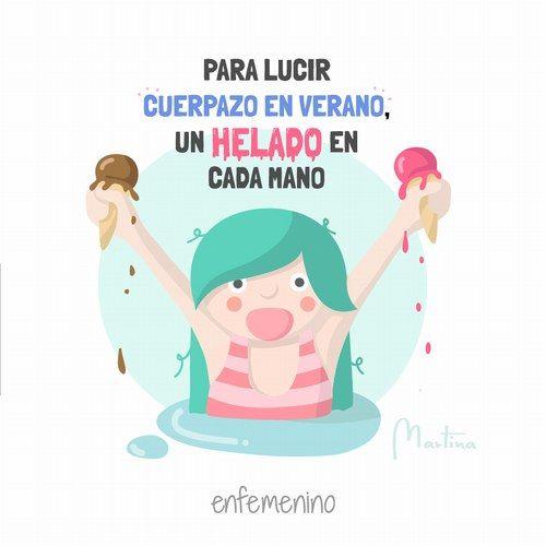Para lucir cuerpazo en verano, un helado en cada mano #frasedeldia #diseño #martina #elmundodemartina