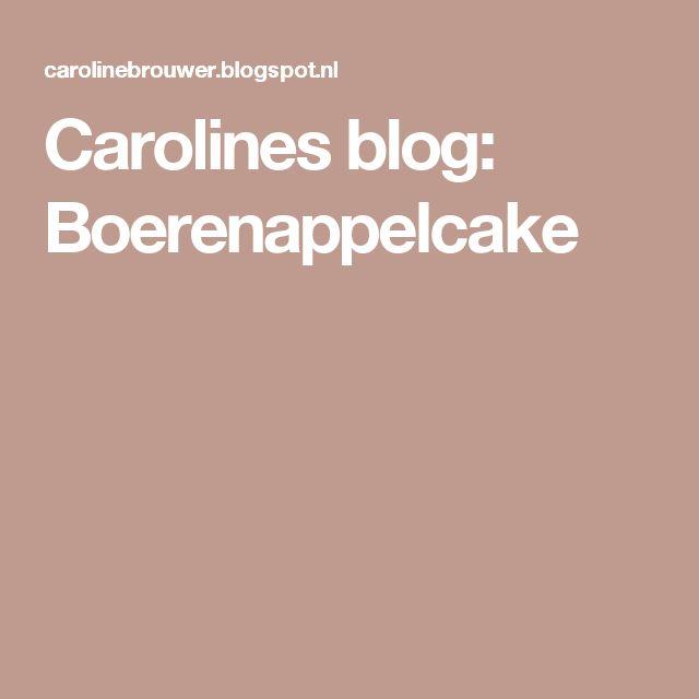 Carolines blog: Boerenappelcake