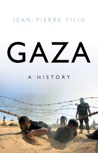 Gaza : a history / Jean-Pierre Filiu ; transl. by John King. -- London :  Hurst & Company,  2014.